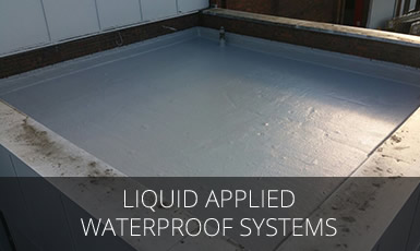 Liquid Applied Waterproof Systems